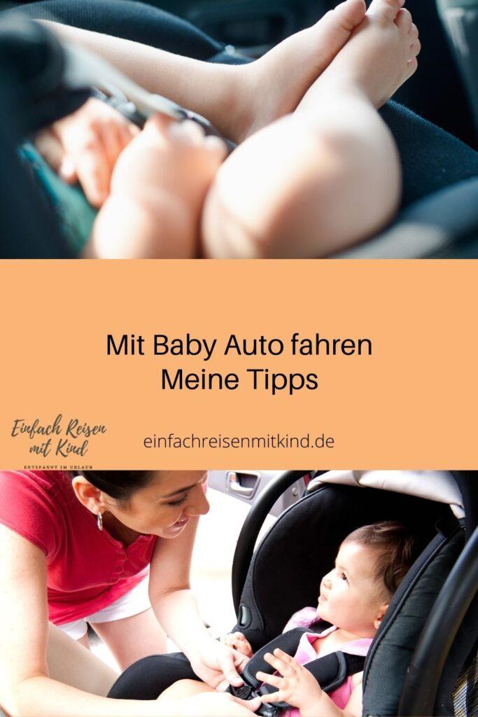 Mit Babys Auto fahren - gute Tipps