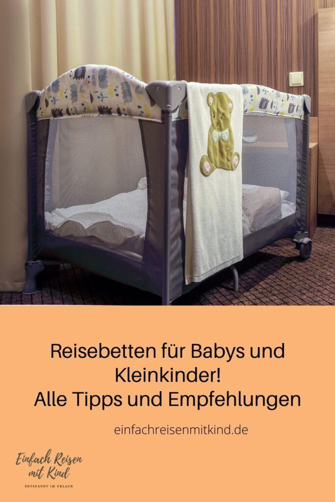 Reisebetten für Kleinkinder und Babys - Ratgeber